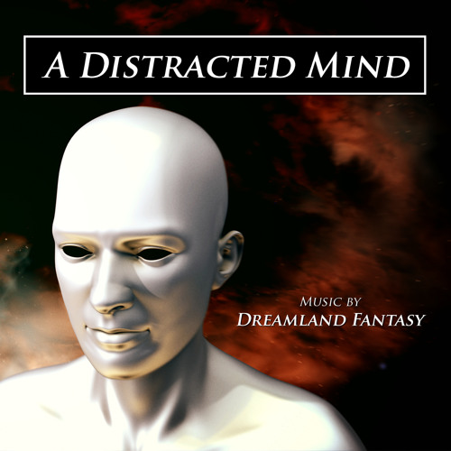 A Distracted Mind (Instrumental)