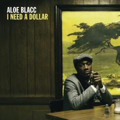 Aloe Blacc- I Need A Dollar (DJKK Re-Work)
