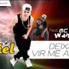 Deixa Ela Vir Me Amar Feat. MC Wandinho