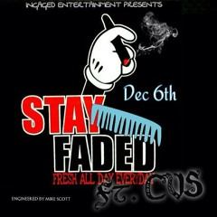 GAGE - STAY FADED