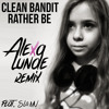 Download Clean Bandit - Rather Be (Alexa Lunde Remix) (Feat. SL&MV) Mp3