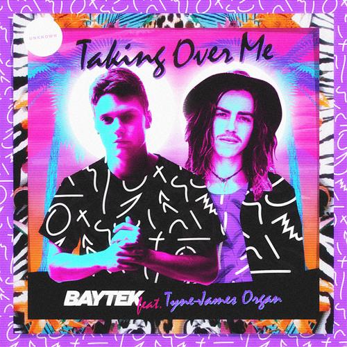 Baytek - Taking Over Me Feat. Tyne James Organ (Francis Xavier Dutch Tech Mix)
