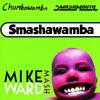 Smashawamba! (Chumbawamba, Smashmouth) [Now with Free DL]