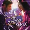 Yeh Junoon ( Shootout At Wadala 2 ) DJ MIMO REMIX