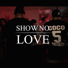 Donell Lewis - Show No Love (feat. Fortafy & Wrd Up) [Loyal Mashup]