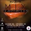 MiX TEMPTATION S06E03 - CAESAR EST UN COCHON - FOXX-T - AMIGO - AXX (02/12/14)