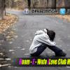 Naam - E - Wafa (Love Club Mix) DJ RatnesH