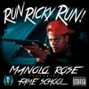 Run Ricky Run ft. Telli (Produced by Fame School Slim) (CLEAN)