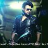 Farhan Saeed – Bhool Na Jaana OST Main Aur Mr. Riight