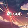 Mi sol - Cover Jesse y Joy