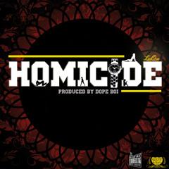 Homicide [Radio Version] (prod. by Dope Boi)