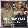 Christmas Eve - Kalin and Myles