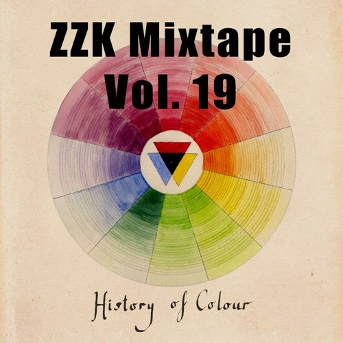 ZZK Mixtape Vol 19 - History of Colour
