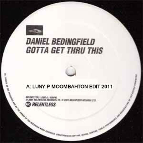 Daniel Bedingfield - Gotta Get Thru This (LunyP Moombahton Edit 2011) FREE DOWNLOAD