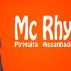 Mc Rhyan - Piriquita Assanhada (DJ Mychel)