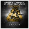 FADING - Daxsen & G-Mayhem Ft Logan Arceneaux [STANDARD VERSION]