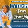 PRAY FOR ME FT. TEEJAY ( Prod. By Jaycee Beats ) Part 2