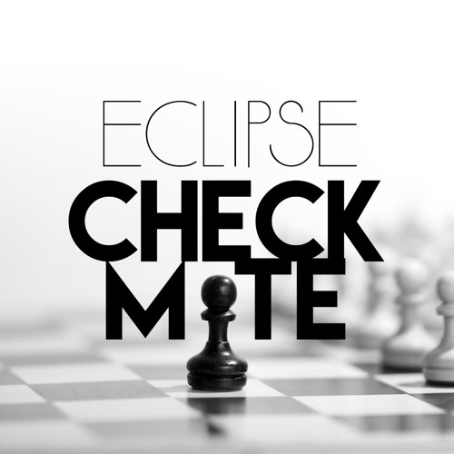 Checkmate - Apocalypse Remastered by Eclipse