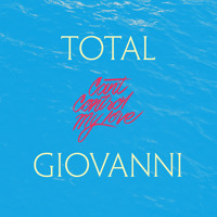 Total Giovanni - Can't Control My Love