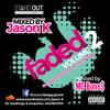 Faded Vol.2 (Feat. MC Bone$) [The New-School Hip Hop & Rnb Mixtape 2014-15]