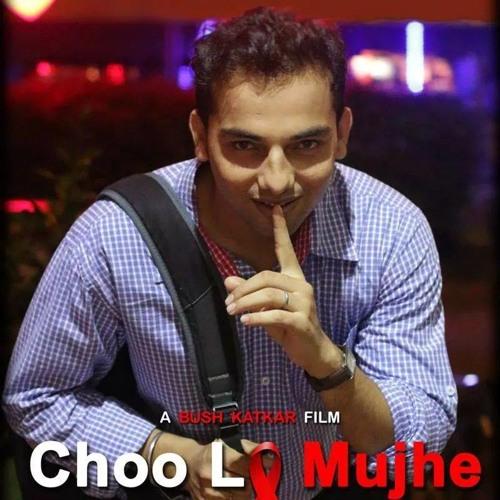 Choo Lo Mujhe - Twin Lion Films