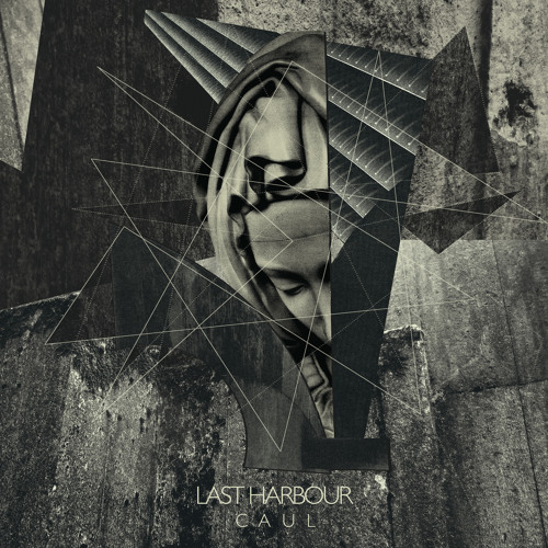 LAST HARBOUR - Caul