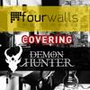 Demon Hunter - Collapsing (Four Walls Studio Cover)