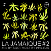 La Jamaique #2 (Mix & Selecta by BOO of Food For Ya Soul)