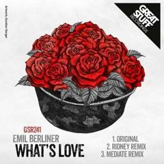 Emil Berliner - What's Love (Ridney Re-Work)