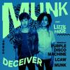 Munk feat. Lizzie Paige - Deceiver (Purple Disco Machine Remix)