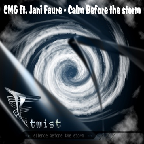 CMG Twist FT Jani Faure - Calm Before The Storm