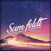 Sam Feldt - Sterrenstof (Mixtape)