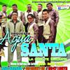 Agua Santa - He Venido A Pedirte Perdón (Bass Live Acapella ByGerol 2014) Portada del disco