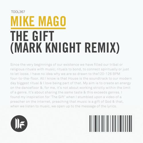 Mike Mago - The Gift (Mark Knight Remix) - BBC Radio 1 Premiere