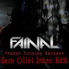 FAINAL - Freddy Fucking Kruger (Sam Ollei Intro Edit)