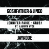 Jennifer Paige - Crush (Goshfather & Jinco x JayKode Edition) (Feat. Lauryn Vyce).mp3