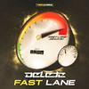 Delete - Fast Lane | FREE DOWNLOAD