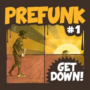 Get Down by Prefunk