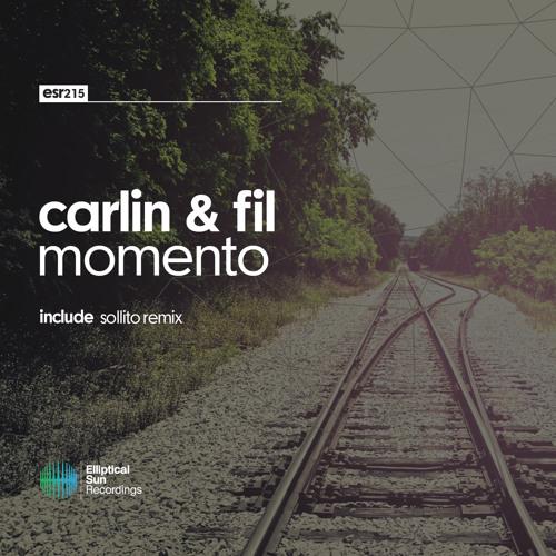 Carlin & Fil - Momento [ ESR215 ] OUT NOW