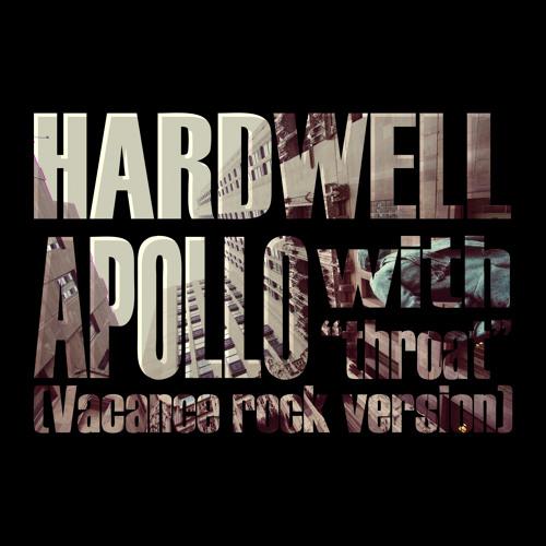 "HARDWELL : APOLLO ""throat"" version"