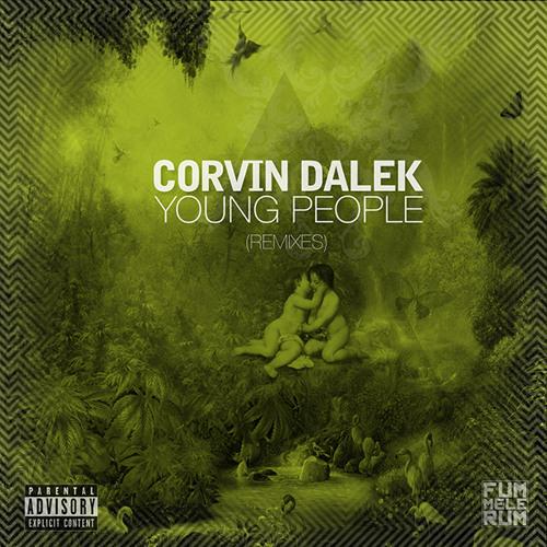 Corvin Dalek - Young People (Sugarfactory Remix)