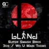 bLiNd - Super Smash Bros Wii U & 3ds - Main Theme (Dance Remix)