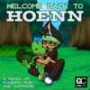 Download Ralfington - Welcome Back To Hoenn (Pokémon Omega Ruby / Alpha Sapphire Remix) Mp3