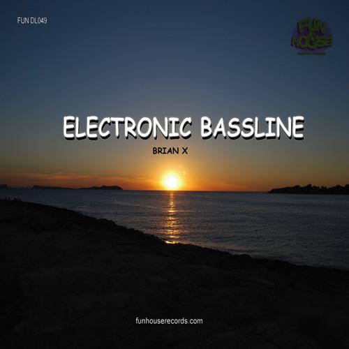 "BRIAN X""Electronic Bassline""(DJ Tricks remix)*preview"