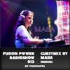Fusion Power Radioshow #013 - Maiia Guestmix