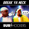 Busta Rhymes - Break Ya Neck (SUBshockers Re-Flex VIP) /// FREE DOWNLOAD