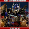 Transformers Revenge Of The Fallen  - Audio Commentary Podcast