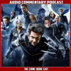 X-Men 3  - Audio Commentary Podcast
