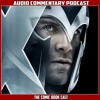 X-Men First Class  - Audio Commentary Podcast