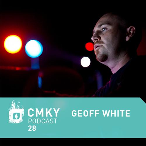 CMKY Podcast 28: Geoff White